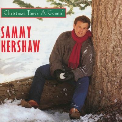 Christmas Time's a Comin' - Sammy Kershaw