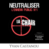 Neutraliser l'ennemi public n°1 : La chair - Yvan Castanou