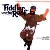 """Fiddler on the Roof (Original Motion Picture Soundtrack) - Chaim Topol, John Williams & """"Fiddler on the Roof"""" Motion Picture Chorus & Orchestra"""