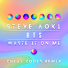 Download Video Waste It on Me (feat. BTS) [Cheat Codes Remix] - Steve Aoki