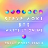 Waste It on Me (feat. BTS) [Cheat Codes Remix] - Single