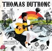 Thomas Dutronc - J'Suis Pas D'Ici