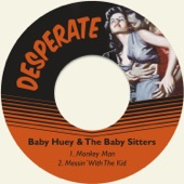 Baby Huey & The Baby Sitters - Monkey Man