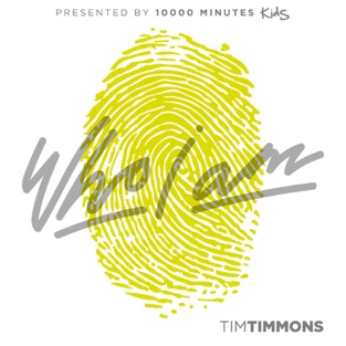Who I Am – Tim Timmons