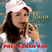 Prei Kanan Kiri-Jihan Audy