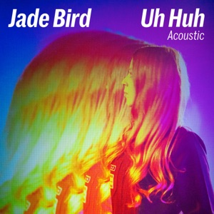 Uh Huh (Acoustic) - Single Mp3 Download