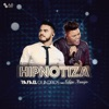 Hipnotiza feat Felipe Araújo Single