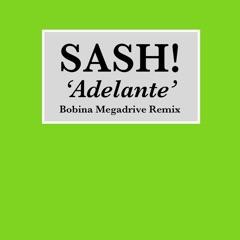 Adelante (Bobina Megadrive Remix)
