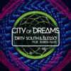 Dirty South & Alesso - City of Dreams (feat. Ruben Haze) [Radio Edit] ilustración