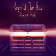 Beyond the Box - Alexandr Misko - Alexandr Misko