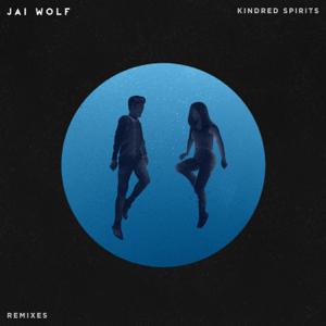 Jai Wolf - Kindred Spirits Remixes