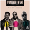 Whatever U Want (feat. Kanye West & John Legend) - Single, Consequence