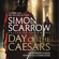 Simon Scarrow - Day of the Caesars (Eagles of the Empire 16)