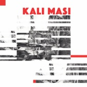 Kali Masi - Her Palms Were Read