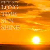 Long Time Sunshine