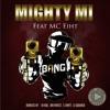 Bang (feat. MC Eiht) - Single, Mighty Mi