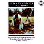 Mississippi and Louisiana State Penitentiaries Prisoners - Tangle Eye Blues
