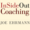 Joe Ehrmann, Paula Ehrmann & Gregory Jordan - InSideOut Coaching: How Sports Can Transform Lives artwork