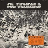 Jr Thomas & The Volcanos - What a Shame