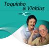 Toquinho & Vinicius Sem Limite - Toquinho
