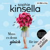 Sophie Kinsella - Muss es denn gleich für immer sein? Grafik
