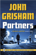 John Grisham - Partners: A Rogue Lawyer Short Story (Unabridged)