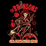 The Bronsons - Girl from Outer Space