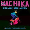 Machika (Dillon Francis Remix) - Single