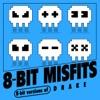 8-Bit Misfits - In My Feelings