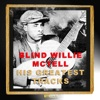 His Greatest Tracks, Blind Willie McTell