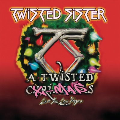 A Twisted X-Mas (Live At the Las Vegas Hilton in Las Vegas, NV, 2009) - Twisted Sister