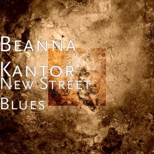 New Street Blues – Beanna Kantor