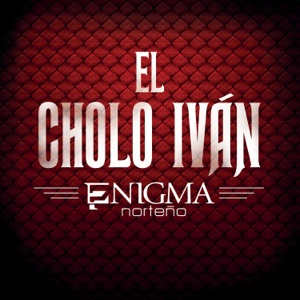 El Cholo Iván - Single Mp3 Download