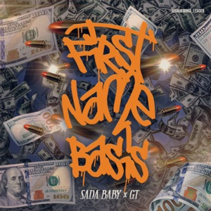 Sada Baby & G.T. - First Name Basis