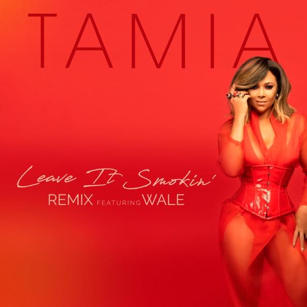 Leave It Smokin' (Remix) [feat. Wale] - Single