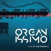 Organissimo - Jan Jan (Live)