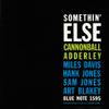 Cannonball Adderley - Somethin' Else (The Rudy Van Gelder Edition Remastered)  artwork