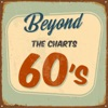 Beyond the Charts 60's