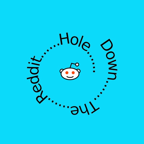 Down The Reddit Hole – Podcast – Podtail