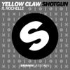 Yellow Claw - Shotgun (feat. Rochelle) artwork