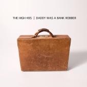 The High 48s - Bankrobber