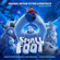 Various Artists - Smallfoot (Original Motion Picture Soundtrack) [Deluxe Edition]