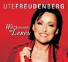 Ute Freudenberg - Willkommen im Leben bild