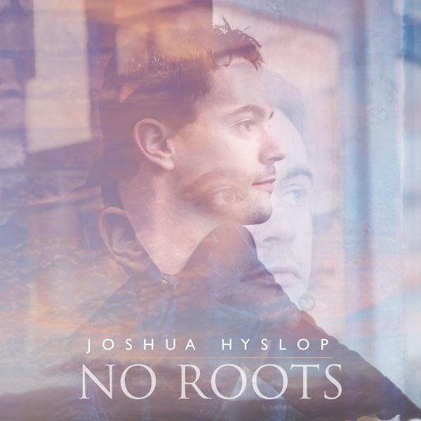 Joshua Hyslop mit No Roots