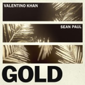Gold (feat. Sean Paul) - Single