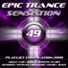Epic Trance Sensation 49 (Playlist Compilation 2019) - Various Artists