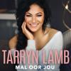 Tarryn Lamb - Mal Oor Jou artwork
