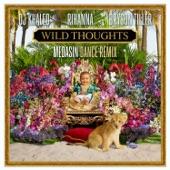 Wild Thoughts (feat. Rihanna & Bryson Tiller) [Medasin Dance Remix] - Single