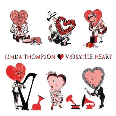 Versatile Heart (Bonus Track Version) - Linda Thompson