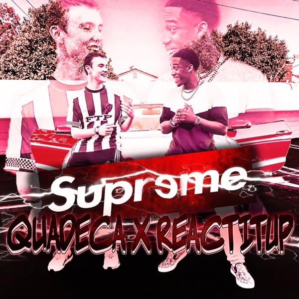Supreme (feat. Quadeca) - Single